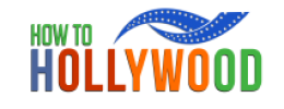 How To Hollywood For Actors and Screenwriters
